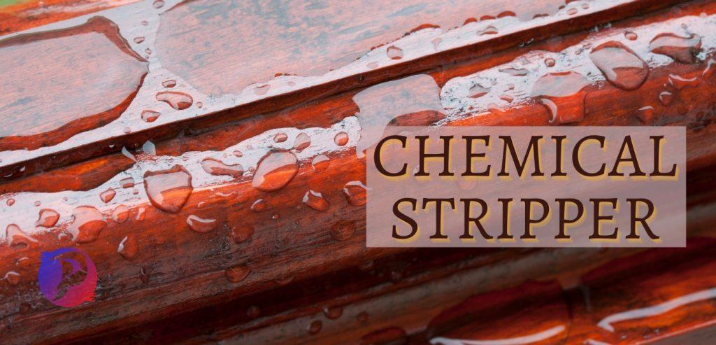 Chemical Stripper