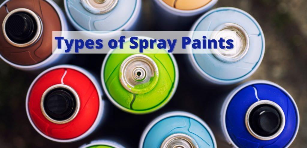 Types of spray paints