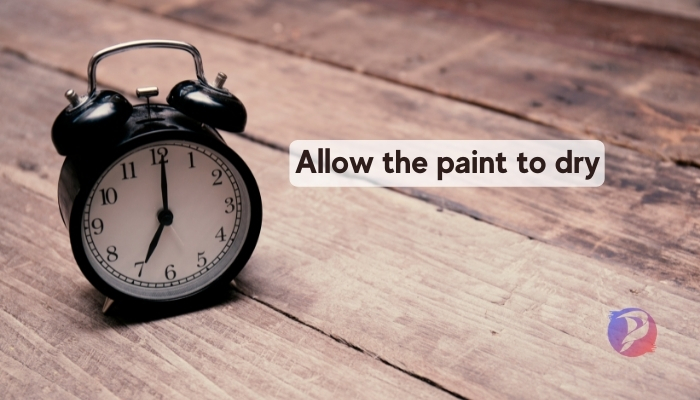 Allow the paint to dry