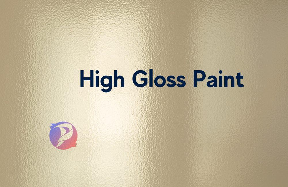 High-Gloss Paint