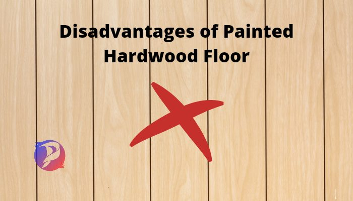 The Cons of painted Hardwood Floors