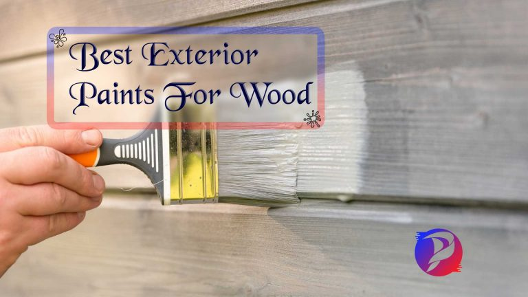 The 10 Best Exterior Paints For Wood Reviews, Buying Guide & Top Pick's For 2021